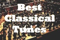 Best Classical Tunes - free printable and and listenable scores for the world's best-loved music